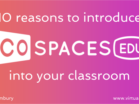 10 Reasons to introduce CoSpaces Edu
