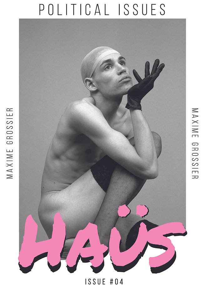 HAÜS ISSUE #4_ Political Issues (Maxime