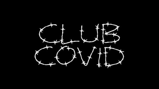 CLUB COVID