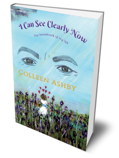 'I Can See Clearly Now' by Colleen Ashby