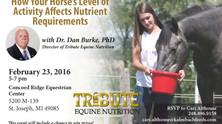 Tribute Feeds & Equine Nutrition Seminar featuring Dr. Dan Burke, Ph.D.