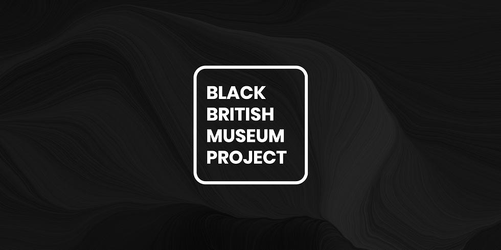Black British Museum Project
