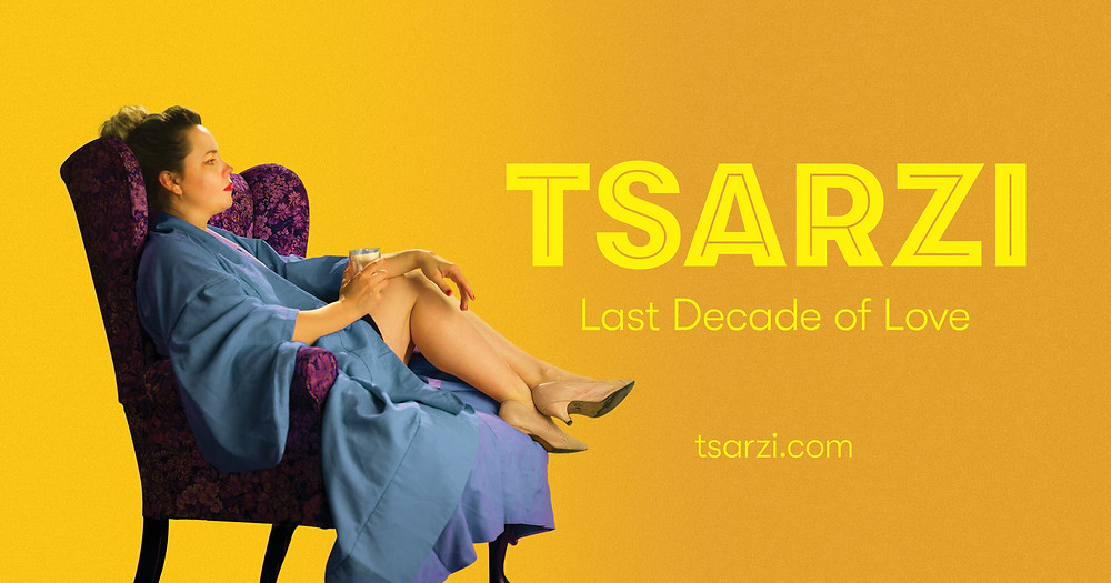 Tsarzi Last Decade of Love
