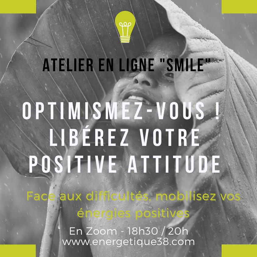Optimismez-Vous ! Apprenez la positive attitude
