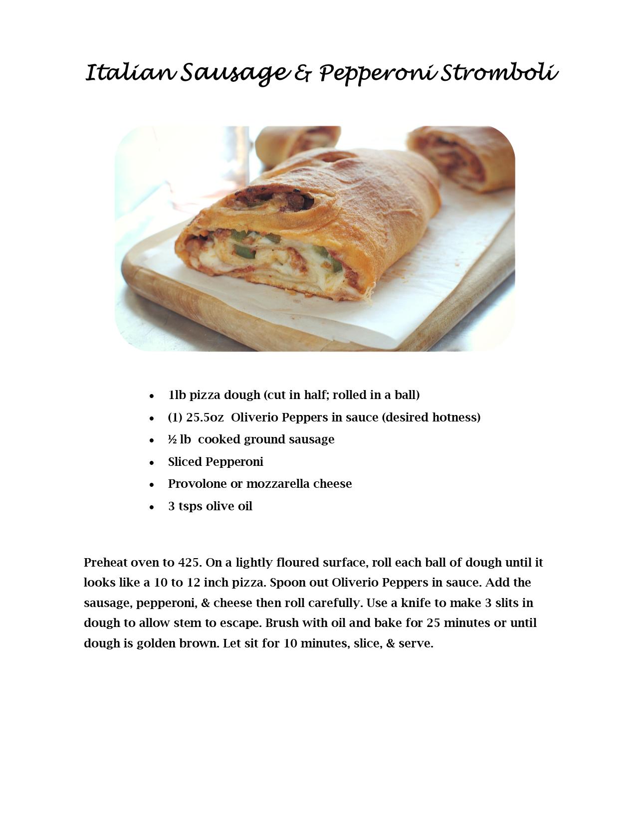Italian Sausage & Pepperoni Stromboli