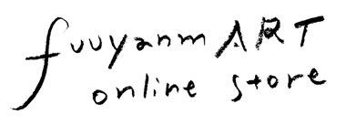 fuuyanm ART Online storeができました。