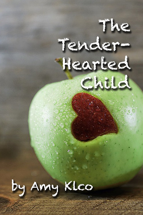 The Tender-Hearted Child