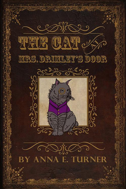 The Cat at Mrs. Drimley's Door