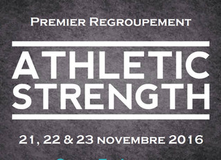 Premier regroupement Athletic Strength.