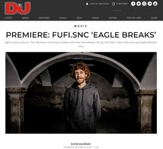 DJ Mag premiere of Fufi.SNC 'Eagle Breaks'