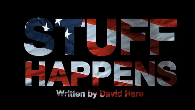 """Stuff Happens"" (Trailer)"