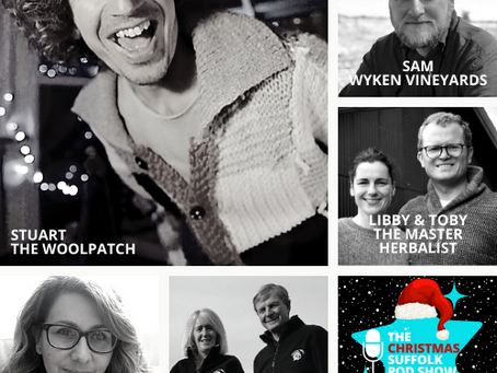 The Christmas Suffolk Pod Show Podcast. Meet all the guests from Part 1!