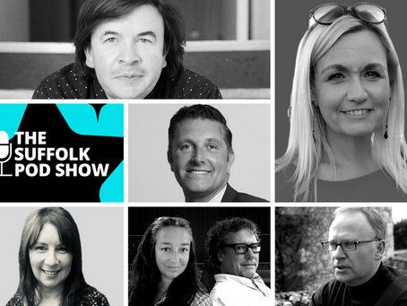 The Suffolk Pod Show - entertaining, informative & inspiring podcast series that celebrates Suffolk!