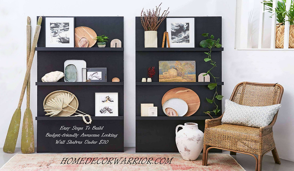 Easy Steps To Build Budget-friendly Awesome Looking Wall Shelves Under $20