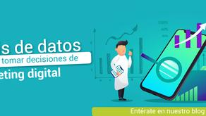 Los datos: la clave para tomar decisiones de marketing digital