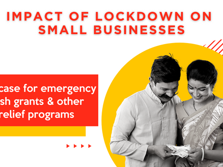 Short-term effects of Lockdown on small business owners and a case for emergency cash grants