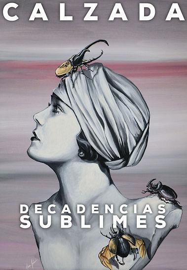 Jesús Calzada Art Gallery. Decadencias Sublimes. Primeras obras.