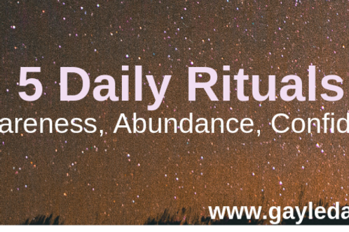 DIGITAL DOWNLOAD - 5 Daily Rituals for Self-Awareness, Abundance, Confidence