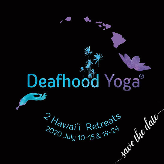 Deafhood Yoga Hawaii Retreats