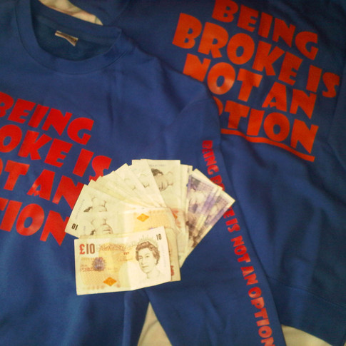 BEING BROKE IS NOT AN OPTION JUMPERS £20