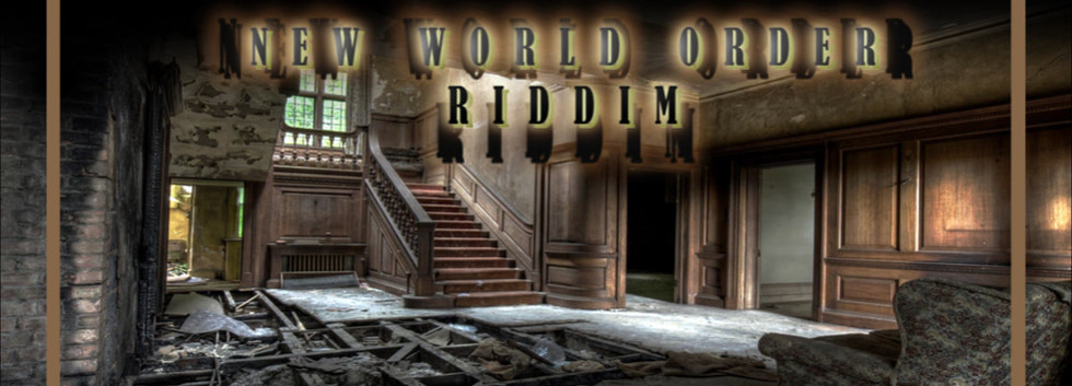 New World Order Riddim