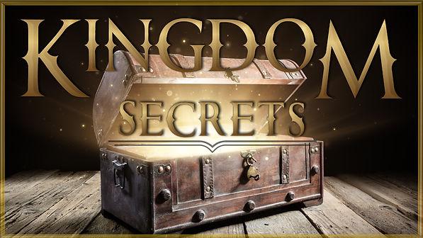 2021_05 Kingdom Secrets - title only