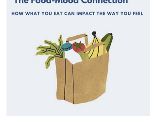 The Food-Mood Connection; How What You Eat Can Impact How You Feel