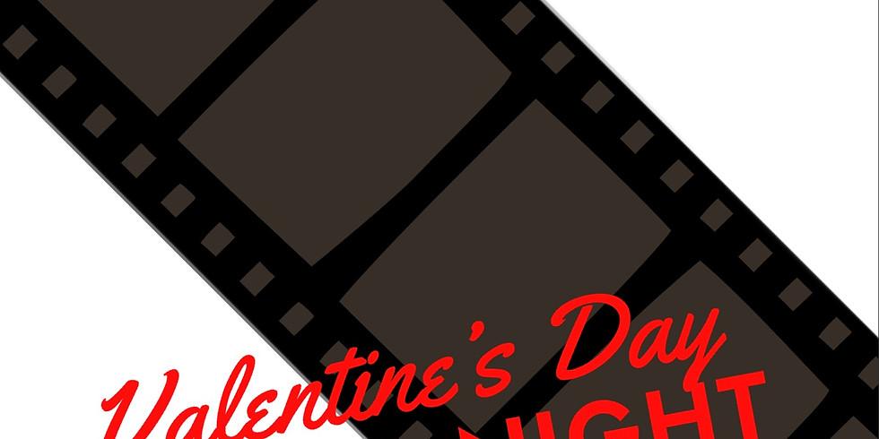 Valentine's Day Movie Night
