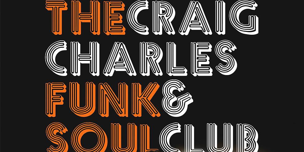 Craig Charles F&S Club - Sheffield