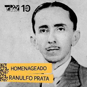 Homenagem a Ranulfo Prata na Tarrafa Literária