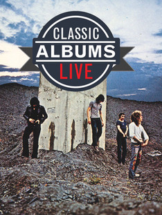 Classic Albums Live Performs The Who: Who's Next