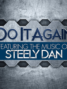 Do it Again: The Music of Steely Dan