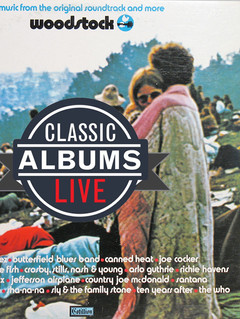 Classic Albums Live Performs The Music of Woodstock