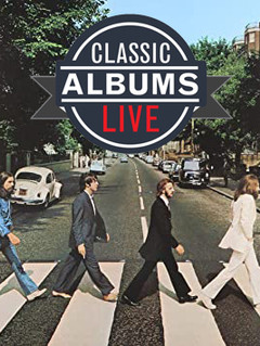Classic Albums Live Performs Beatles' Abbey Road