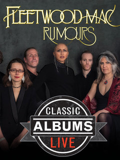 Classic Albums Live Performs Fleetwood Mac - Rumours