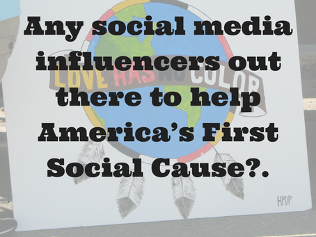 Any social media influencers out there to help America's First Social Cause?.