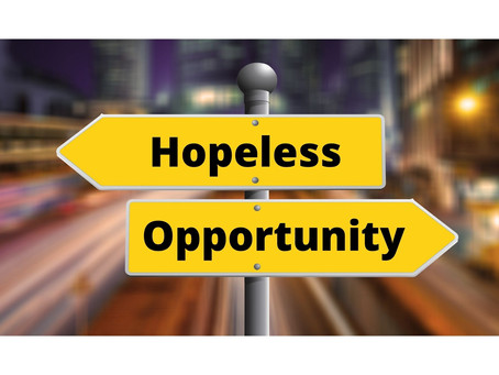Extreme hopelessness or extreme opportunity?