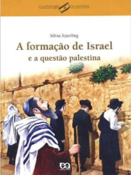 A formação de Israel e a questão palestina - Ática