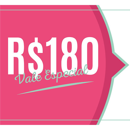 VALE R$180,00