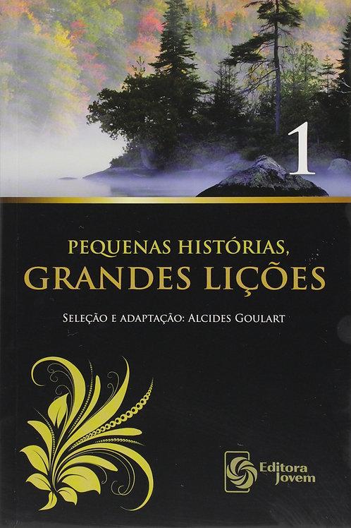 Pequenas Historias, Grandes Lições - Volume 1 - Editora Jovem
