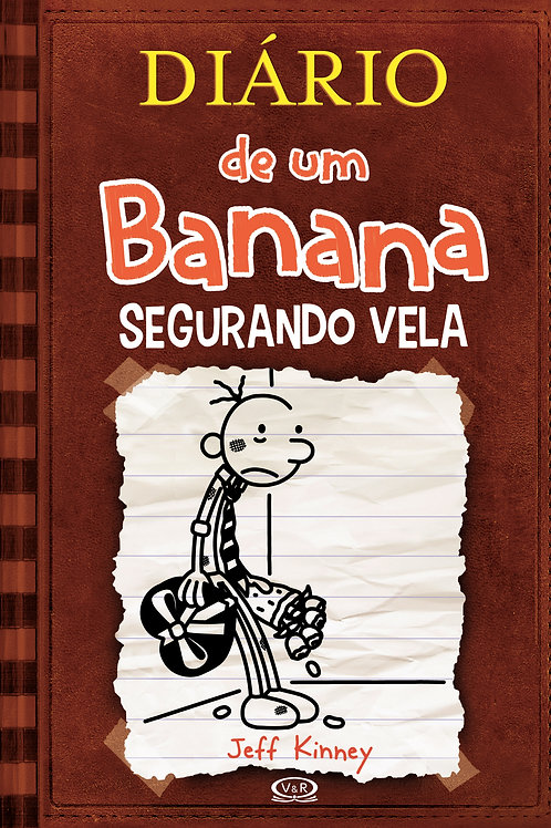 Livro Diário de um banana - 7 - Segurando Vela