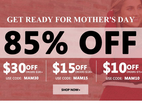 Get Ready for Mother's Day at Shelin 85% OFF!