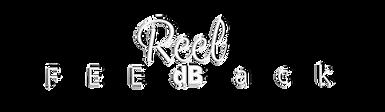 Reel Feedback text.png