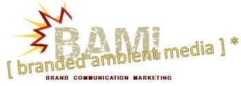 BAM Branded Ambient Media