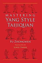 Mastering Yang Style Taijiquan.jpg