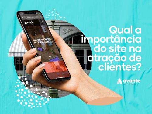 Qual a importância do site na atração de clientes?