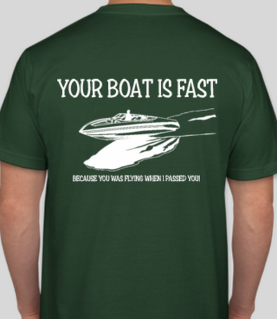 Your boat is Fast Shirt