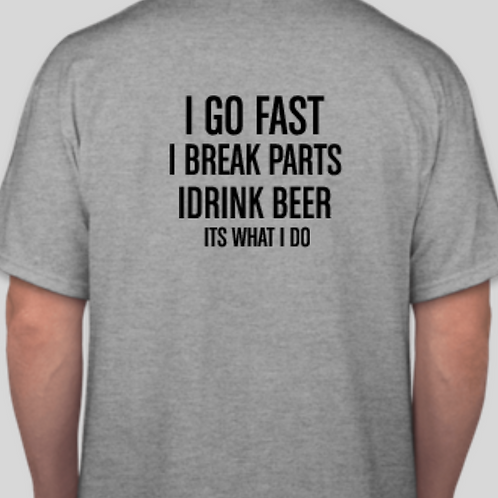 I Go Fast Shirt
