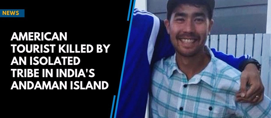 Body Of American Killed By Tribesman In The Sentinel Islands Not Recovered