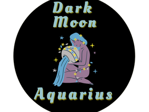 Dark Moon in Aquarius